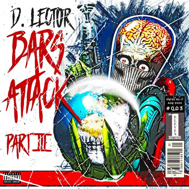 D. Lector – Bars Attack, Pt. 3