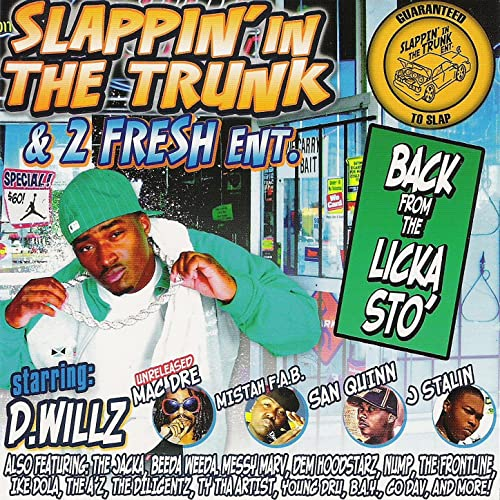 D. Willz - Back From The Licka Sto'