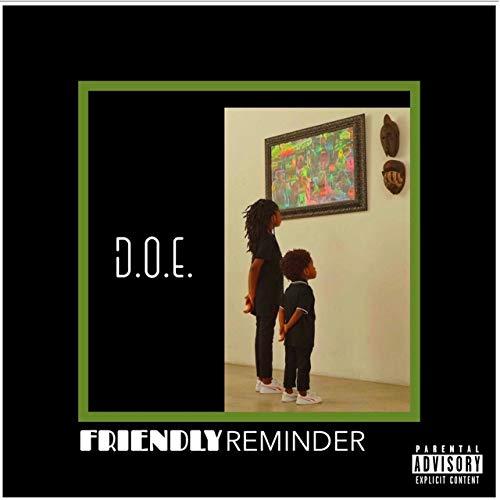 D.O.E. – Friendly Reminder