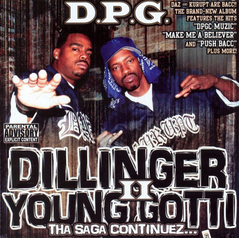 D.P.G. – Dillinger & Young Gotti II: Tha Saga Continuez…