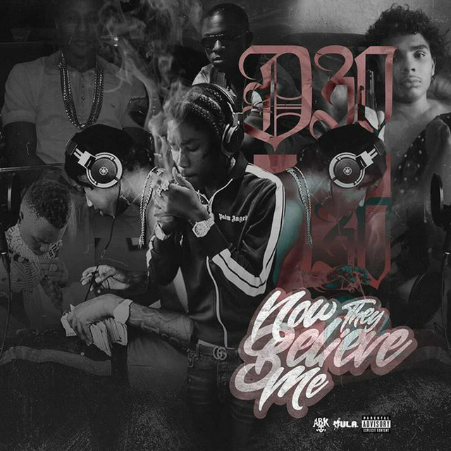 D30 – Now They Believe Me