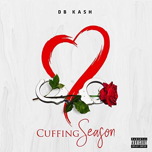 DB Kash – Cuffing Season