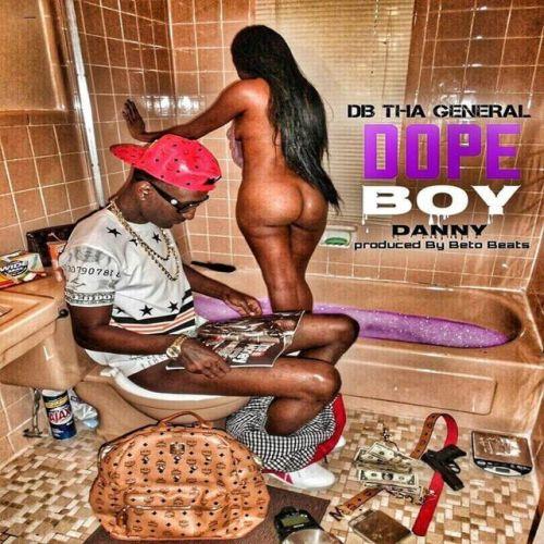DB Tha General - Dope Boy Danny