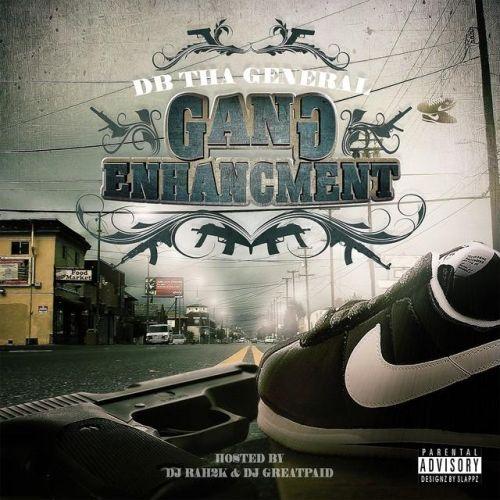 DB Tha General - Gang Enhancment