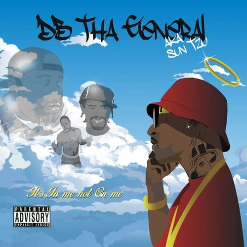 DB Tha General - It's In Me Not On Me