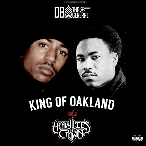 DB Tha General – King Of Oakland, Vol. 2 Heavy Lies The Crown