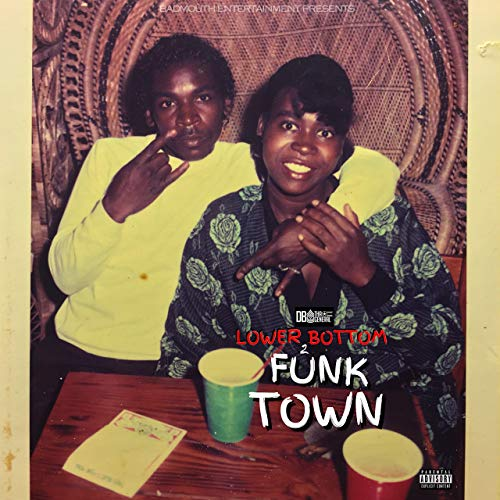 DB Tha General – Lower Bottom 2 Funk Town