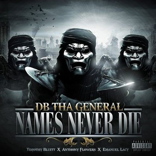 DB Tha General – Names Never Die (Quise Tape)