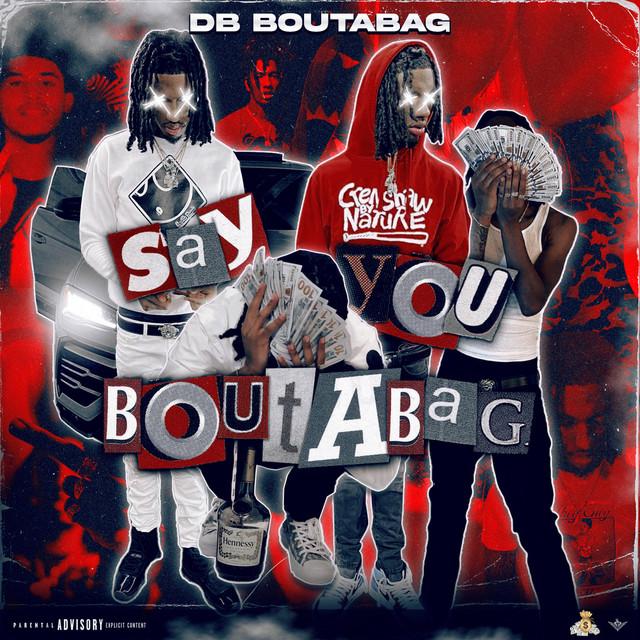 DB.Boutabag – Say You Boutabag