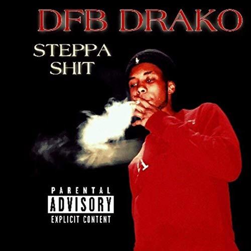 DFB Drako – Steppa Shit