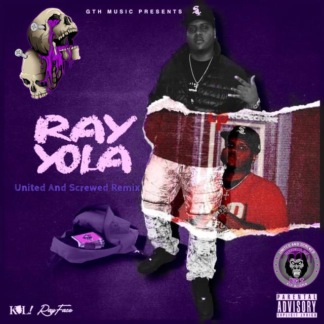 DJ BIG T & Rayface – Ray Yola (United And Screwed Remix)