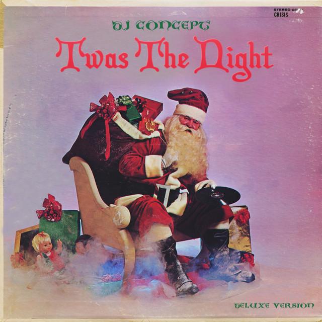 DJ Concept – Twas The Night (Deluxe Version)