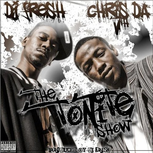 DJ Fresh & Chris The 5th - The Tonite Show With Chris The 5th