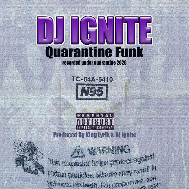 DJ Ignite – Quarantine Funk