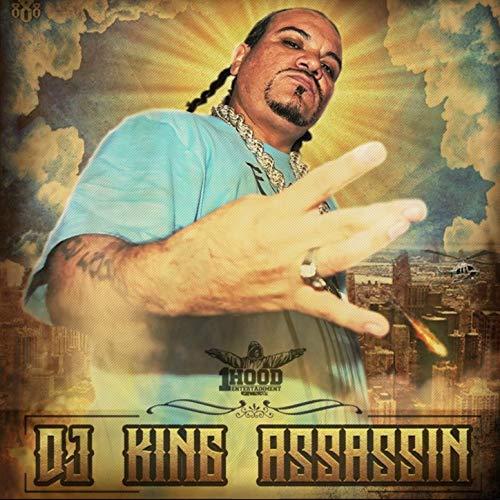 DJ King Assassin – 1 Hood