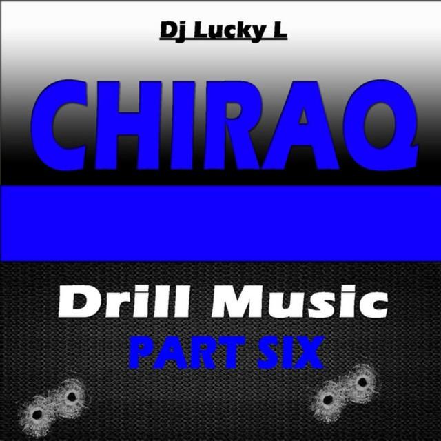 DJ Lucky L – Chiraq Drill Music, Pt. 6