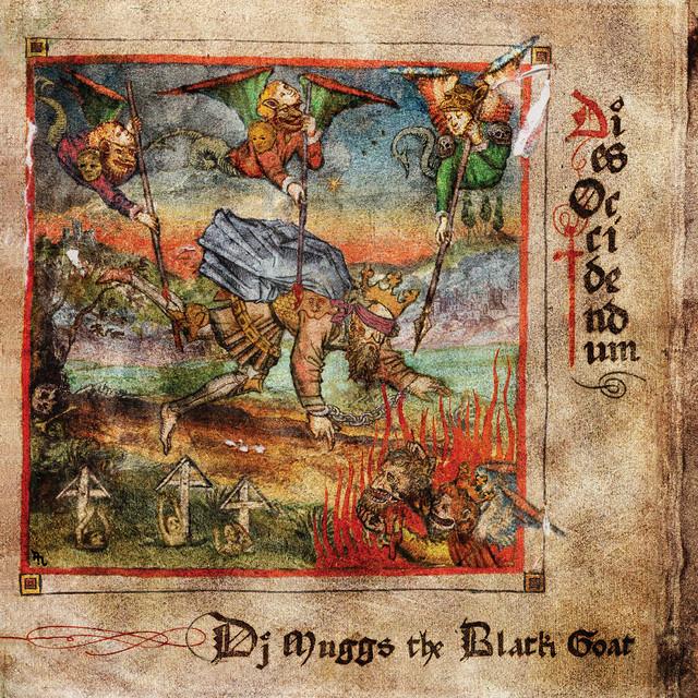 DJ Muggs & DJ Muggs The Black Goat – Dies Occidendum