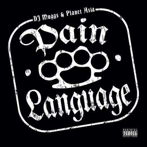 DJ Muggs & Planet Asia - Pain Language (Instrumentals)