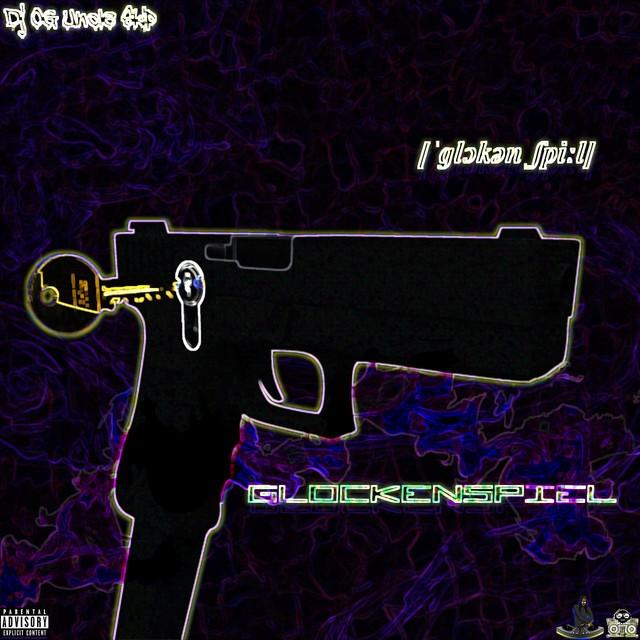 DJ OG Uncle Skip – DJ OG Uncle Skip Presents: Glockenspiel