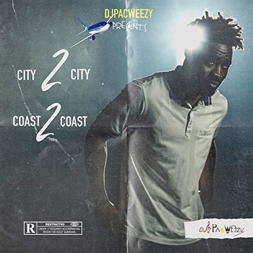 DJ PacWeezy – City2city Coast2coast