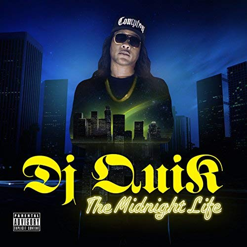 DJ Quik – The Midnight Life