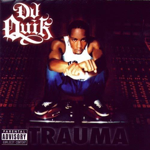 DJ Quik – Trauma