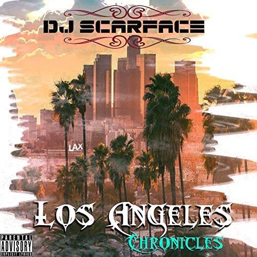 DJ Scarface – Los Angeles Chronicles