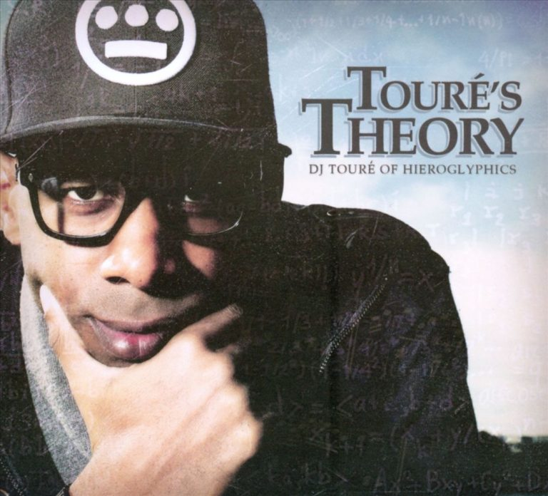 DJ Touré Of Hieroglyphics – Touré's Theory
