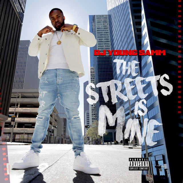 DJ Young Samm – The Streets Is Mine