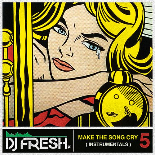 DJFresh – Make The Song Cry Part 5