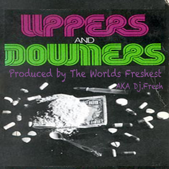 DJFresh - Uppers And Downers