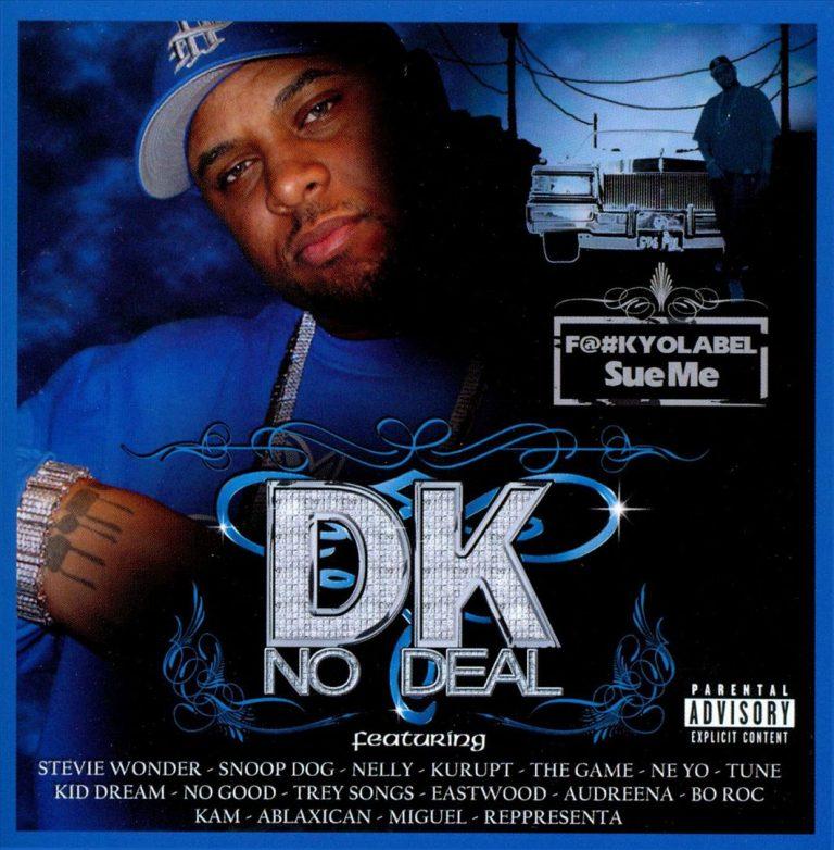 DK No Deal – F#@k Yo Label Sue Me