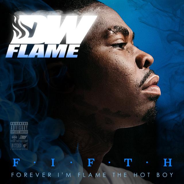 DW Flame – F.I.F.T.H