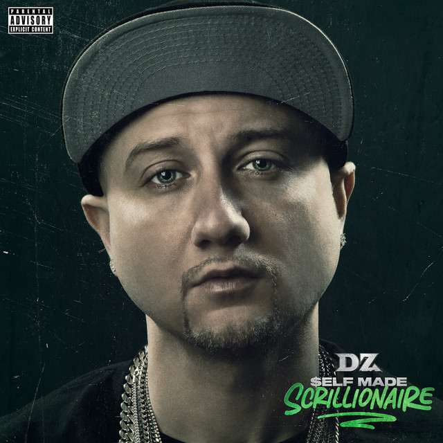 DZ – Self Made Scrillionaire