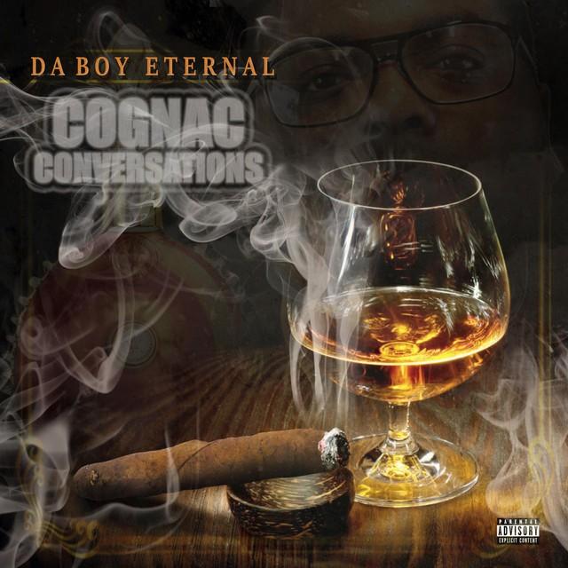 Da Boy Eternal – Cognac Conversations