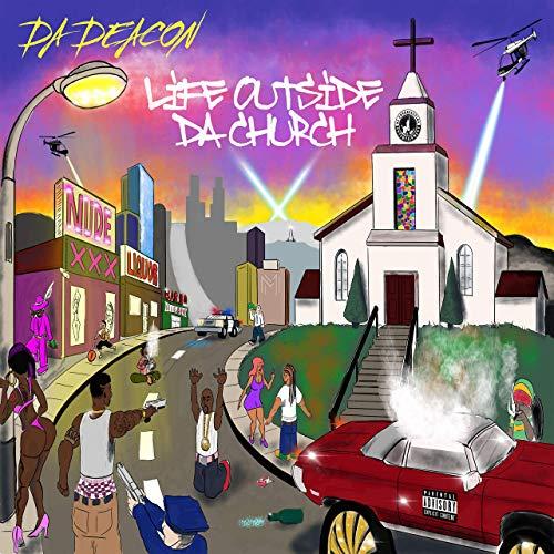 Da Deacon – Life Outside Da Church