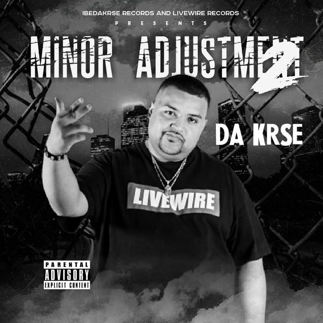 Da Krse – Minor Adjustment 2