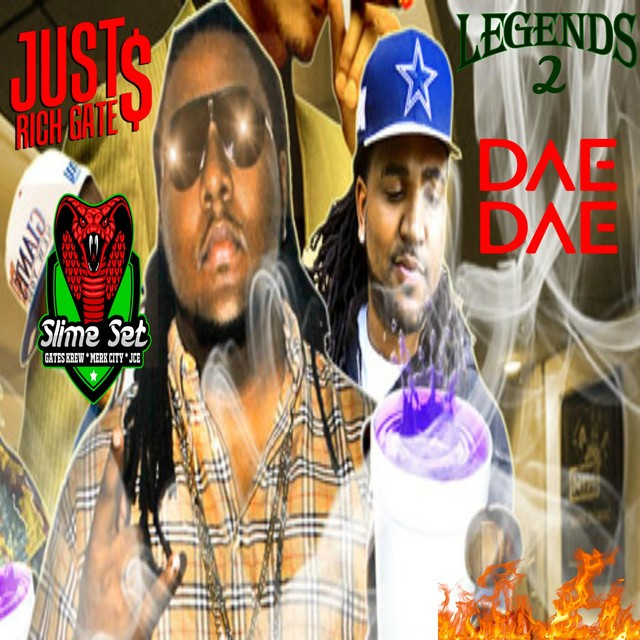 Dae Dae & Just Rich Gates – Legends 2