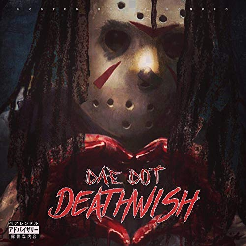 Dae Dot – DeathWish