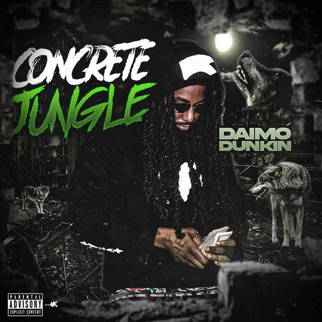 Daimo Dunkin – Concrete Jungle