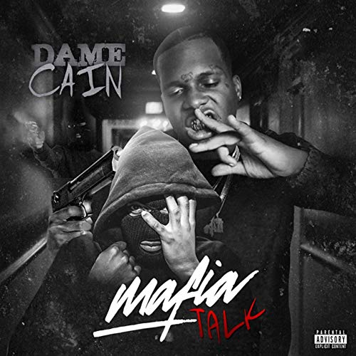 Dame Cain – Mafia Talk