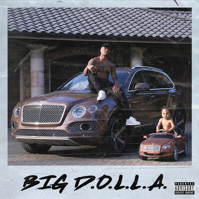 Dame D.O.L.L.A. – Big D.O.L.L.A. (Deluxe)
