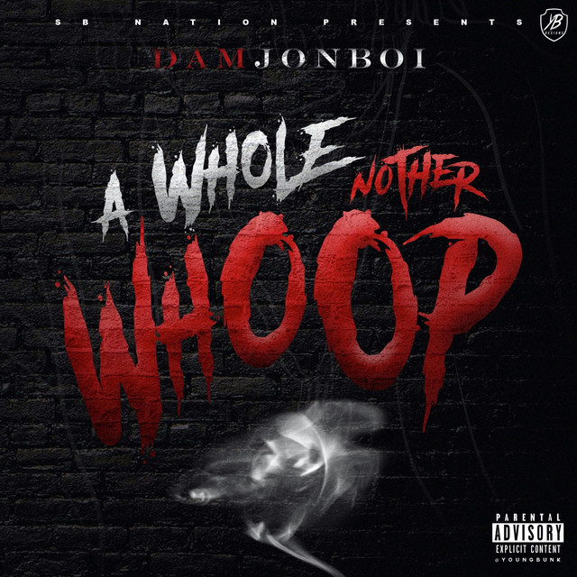 Damjonboi – A Whole Nother Whoop