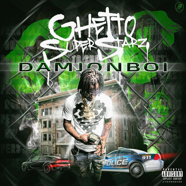 Damjonboi – Ghetto Superstarz