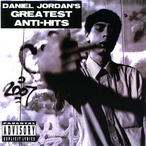 Daniel Jordan - Greatest Anti-Hits