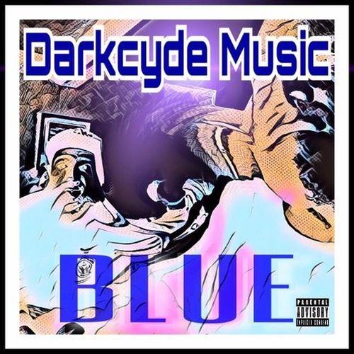 Darkcyde Music – Blue