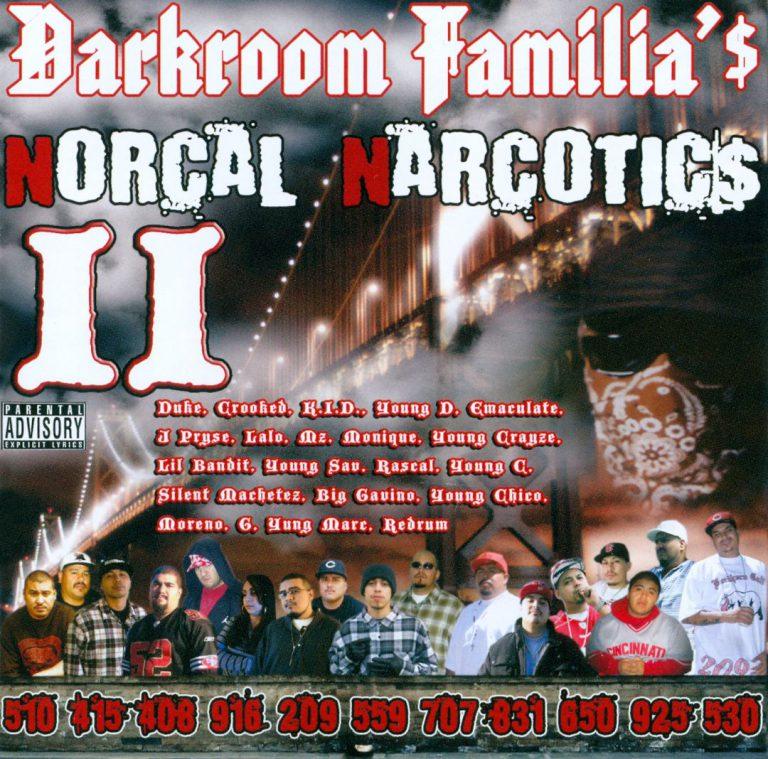 Darkroom Familia – Norcal Narcotics 2