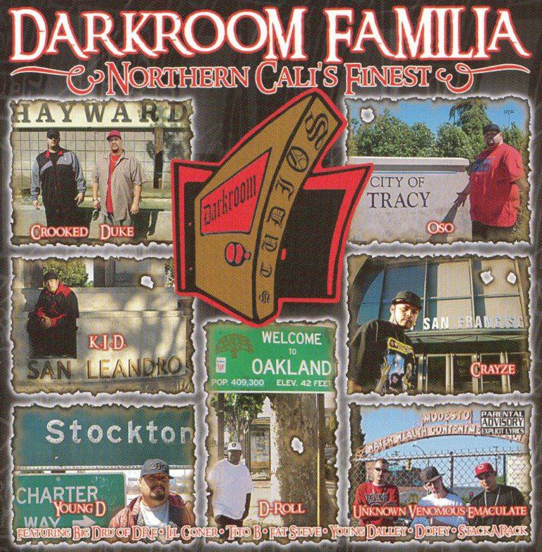 Darkroom Familia – Northern Cali's Finest