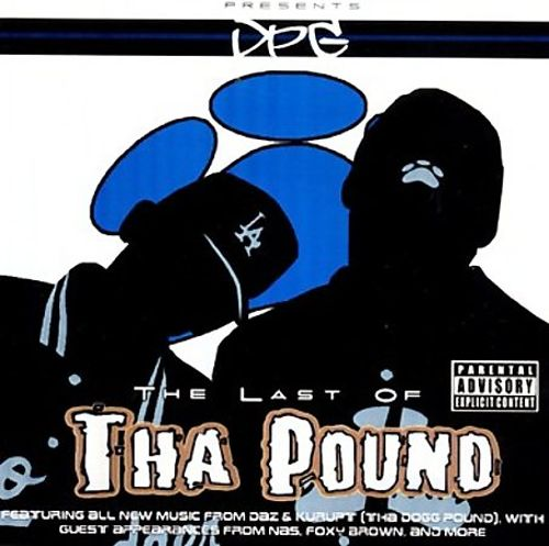 Dat Nigga Daz Presents DPG – The Last Of Tha Pound