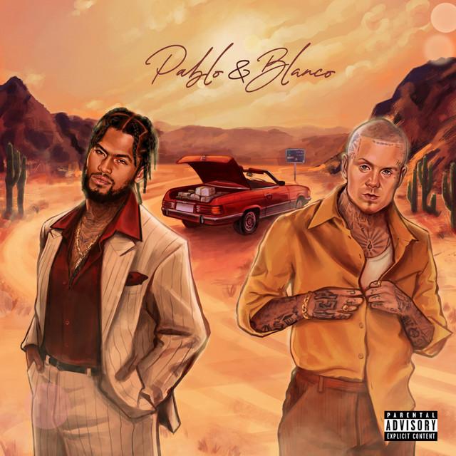 Dave East & Millyz – Pablo & Blanco